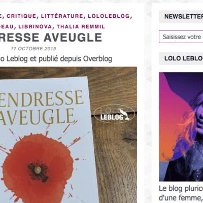 """Tendresse Aveugle dans Lolo Le Blog :  """"un beau roman, un vrai thriller psychologique qui saura vous surprendre et vous captiver !!!"""""""